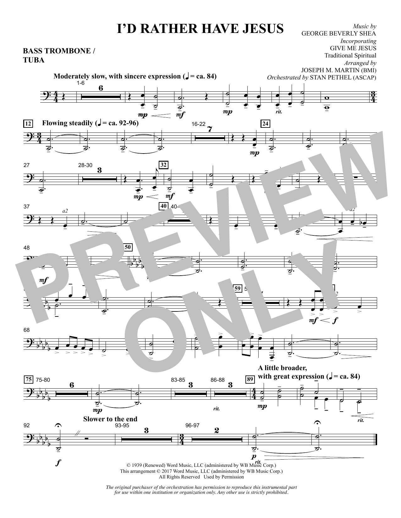Joseph M. Martin I'd Rather Have Jesus - Bass Trombone/Tuba sheet music notes and chords. Download Printable PDF.