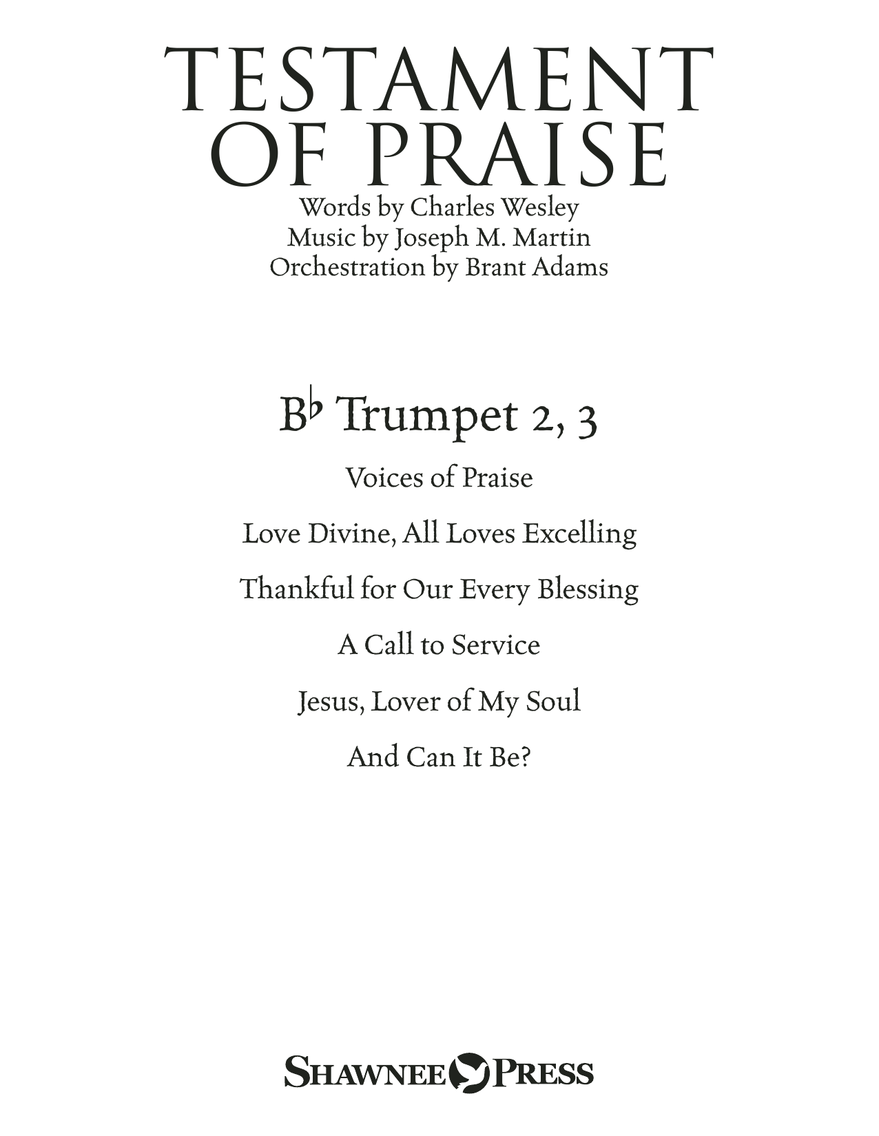 Joseph M. Martin Testament of Praise (A Celebration of Faith) - Bb Trumpet 2,3 sheet music notes and chords. Download Printable PDF.