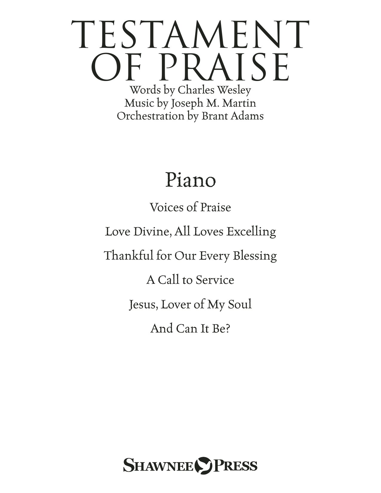 Joseph M. Martin Testament of Praise (A Celebration of Faith) - Piano sheet music notes and chords. Download Printable PDF.