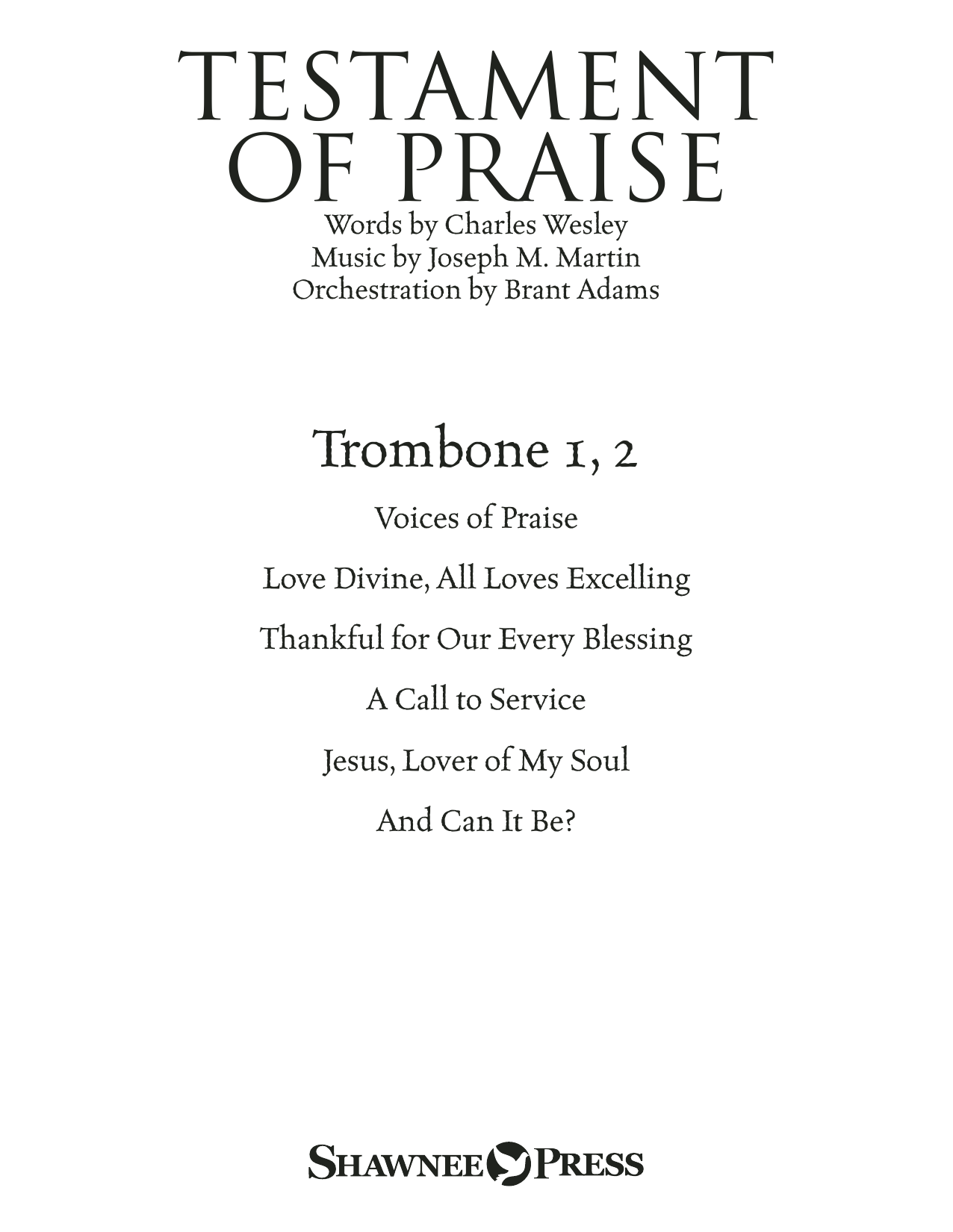 Joseph M. Martin Testament of Praise (A Celebration of Faith) - Trombone 1 & 2 sheet music notes and chords. Download Printable PDF.
