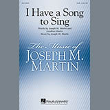 Download or print Joseph M. Martin I Have A Song To Sing Sheet Music Printable PDF 5-page score for Christian / arranged 2-Part Choir SKU: 154856.