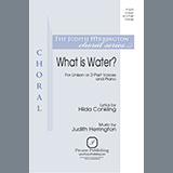Download Judith Herrington 'What is Water?' Printable PDF 7-page score for Concert / arranged Unison Choir SKU: 450949.