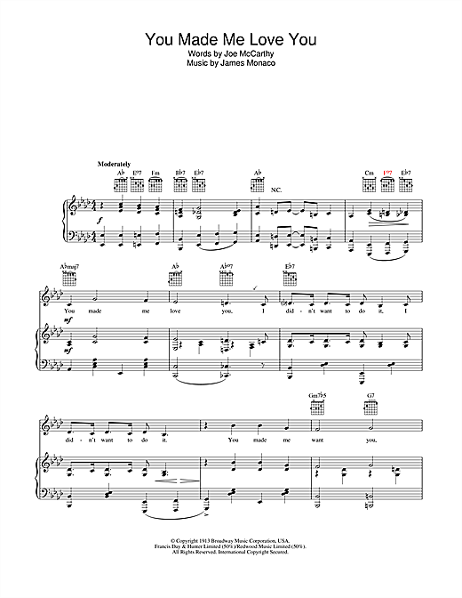 Judy Garland You Made Me Love You (I Didn't Want To Do It) sheet music notes and chords. Download Printable PDF.