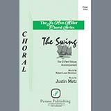 Download or print Justin Metz The Swing Sheet Music Printable PDF 7-page score for Concert / arranged 2-Part Choir SKU: 424143.