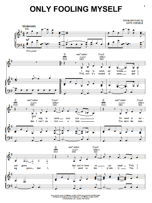 Kate Voegele Only Fooling Myself sheet music notes and chords. Download Printable PDF.