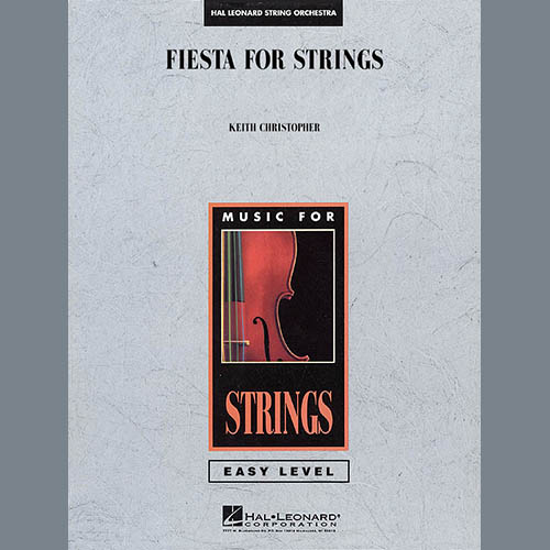 Keith Christopher, Fiesta for Strings - Violin 2, Orchestra