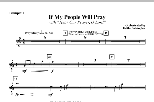 Keith Christopher If My People Will Pray (with Hear Our Prayer, O Lord) - Bb Trumpet 1 sheet music notes and chords. Download Printable PDF.