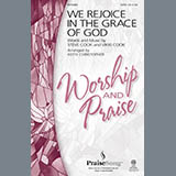 Download Keith Christopher 'We Rejoice In The Grace Of God' Printable PDF 7-page score for Contemporary / arranged SATB Choir SKU: 289206.