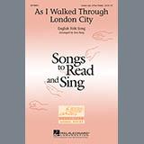 Download or print Traditional As I Walked Through London City (arr. Ken Berg) Sheet Music Printable PDF 14-page score for Concert / arranged Unison Choir SKU: 65160.