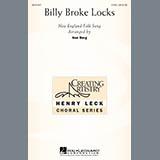 Download or print Traditional Folksong Billy Broke Locks (arr. Ken Berg) Sheet Music Printable PDF 9-page score for Concert / arranged 2-Part Choir SKU: 74126.