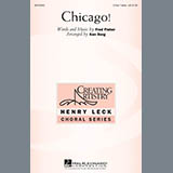 Download or print Ken Berg Chicago! Sheet Music Printable PDF 15-page score for Concert / arranged 3-Part Treble Choir SKU: 296416.