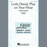 Download or print Traditional Spiritual Little David, Play On Your Harp (arr. Ken Berg) Sheet Music Printable PDF 6-page score for Concert / arranged Unison Choir SKU: 50462.