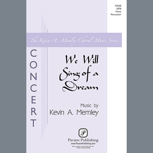 Easily Download Kevin Memley Printable PDF piano music notes, guitar tabs for SATB Choir. Transpose or transcribe this score in no time - Learn how to play song progression.
