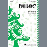 Kevin T. Padworski 'Fruitcake?' 7-page score for Concert / arranged Unison Choir SKU: 415970.