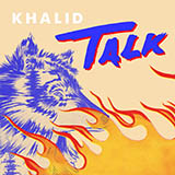 Download or print Khalid Talk Sheet Music Printable PDF 4-page score for Pop / arranged Big Note Piano SKU: 429627.