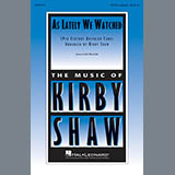 Download or print Kirby Shaw As Lately We Watched Sheet Music Printable PDF 7-page score for A Cappella / arranged TTBB Choir SKU: 414501.