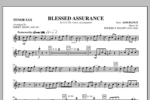 Kirby Shaw Blessed Assurance - Bb Tenor Sax sheet music notes and chords. Download Printable PDF.