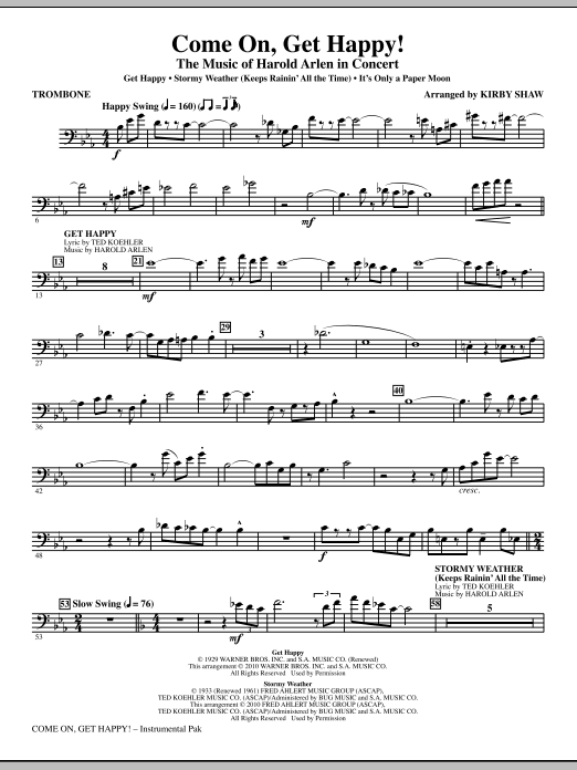Kirby Shaw Come On, Get Happy! The Music Of Harold Arlen In Concert (Medley) - Trombone sheet music notes and chords. Download Printable PDF.