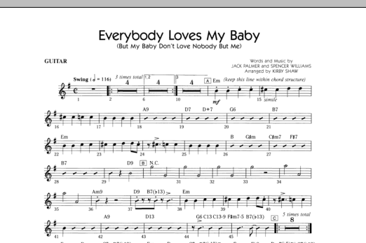 Kirby Shaw Everybody Loves My Baby (But My Baby Don't Love Nobody But Me) - Guitar sheet music notes and chords. Download Printable PDF.