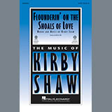 Download or print Kirby Shaw Flounderin' On The Shoals Of Love Sheet Music Printable PDF 10-page score for Country / arranged TBB Choir SKU: 182395.