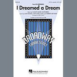 Download or print Kirby Shaw I Dreamed A Dream Sheet Music Printable PDF 9-page score for Broadway / arranged SSAA Choir SKU: 289707.