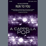 Download or print Pentatonix Run To You (arr. Kirby Shaw) Sheet Music Printable PDF 11-page score for A Cappella / arranged SATB Choir SKU: 195609.