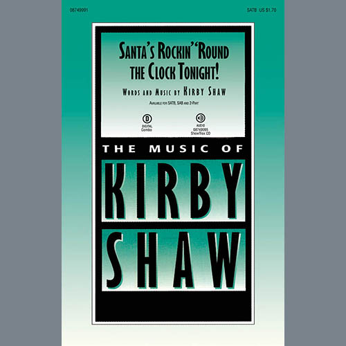 Easily Download Kirby Shaw Printable PDF piano music notes, guitar tabs for SATB Choir. Transpose or transcribe this score in no time - Learn how to play song progression.