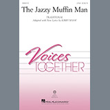 Download or print Kirby Shaw The Jazzy Muffin Man Sheet Music Printable PDF 7-page score for Children / arranged 2-Part Choir SKU: 250909.