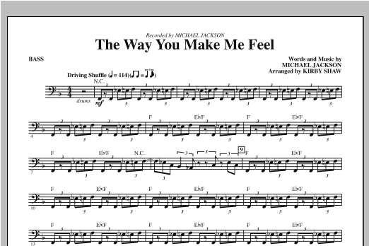 Kirby Shaw The Way You Make Me Feel - Bass sheet music notes and chords. Download Printable PDF.