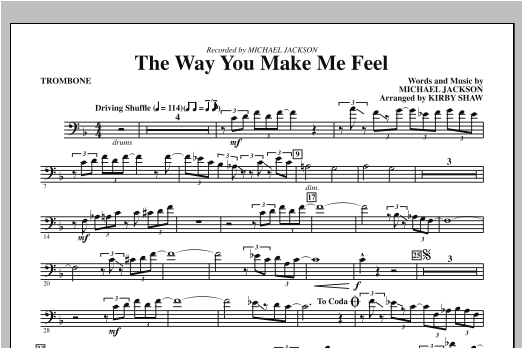 Kirby Shaw The Way You Make Me Feel - Trombone sheet music notes and chords. Download Printable PDF.