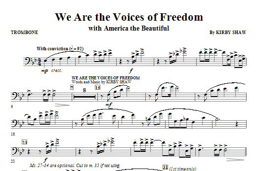 Kirby Shaw We Are The Voices Of Freedom - Trombone sheet music notes and chords. Download Printable PDF.