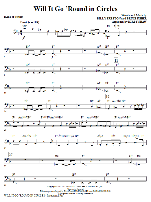 Kirby Shaw Will It Go Round In Circles - Bass sheet music notes and chords. Download Printable PDF.