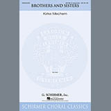 Download or print Kirke Mechem Brothers And Sisters Sheet Music Printable PDF 5-page score for A Cappella / arranged SATB Choir SKU: 158975.
