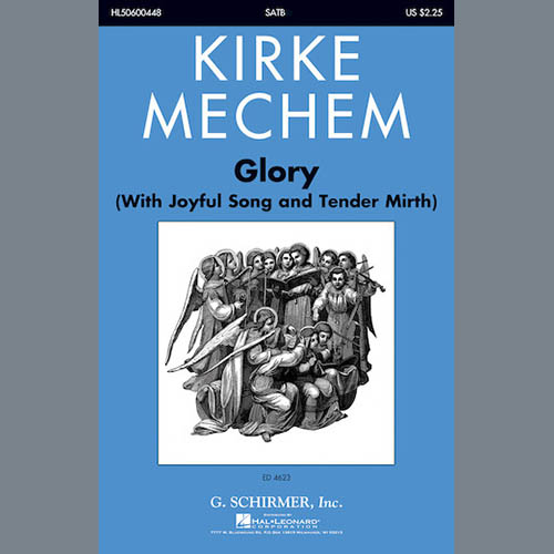 Easily Download Kirke Mechem Printable PDF piano music notes, guitar tabs for SATB Choir. Transpose or transcribe this score in no time - Learn how to play song progression.