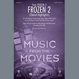 Download Kristen Anderson-Lopez & Robert Lopez 'Frozen 2 (Choral Highlights) (arr. Mac Huff)' Printable PDF 43-page score for Disney / arranged 2-Part Choir SKU: 446025.