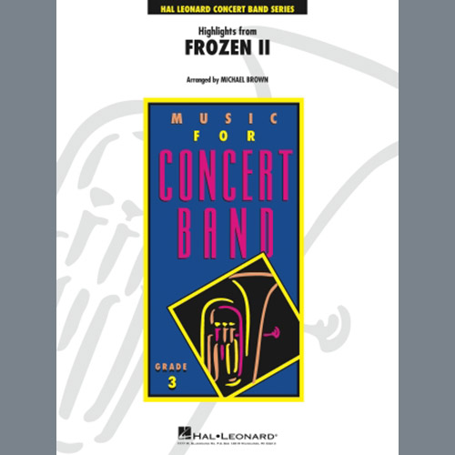 Easily Download Kristen Anderson-Lopez & Robert Lopez Printable PDF piano music notes, guitar tabs for Concert Band. Transpose or transcribe this score in no time - Learn how to play song progression.