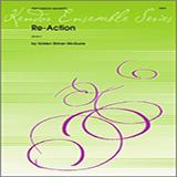 Download Kristen Shiner-McGuire 'Re-Action - Percussion 4' Printable PDF 2-page score for Concert / arranged Percussion Ensemble SKU: 336827.