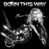 Download or print Lady Gaga Born This Way Sheet Music Printable PDF 5-page score for Pop / arranged Piano Solo SKU: 92543.