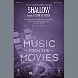 Download or print Lady Gaga & Bradley Cooper Shallow (from A Star Is Born) (arr. Mac Huff) Sheet Music Printable PDF 10-page score for Film/TV / arranged 2-Part Choir SKU: 404892.