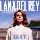 Download or print Lana Del Rey Blue Jeans Sheet Music Printable PDF 2-page score for Pop / arranged Guitar Chords/Lyrics SKU: 117013.
