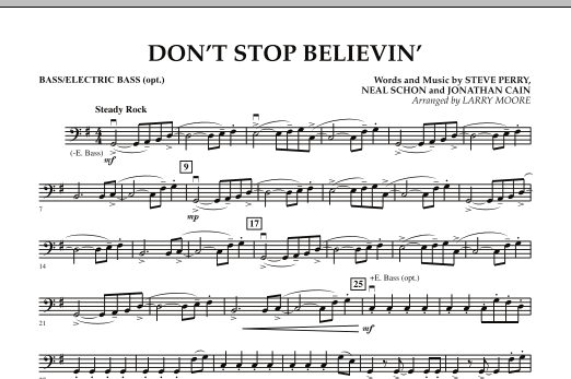 Larry Moore Don't Stop Believin' - Bass sheet music notes and chords. Download Printable PDF.