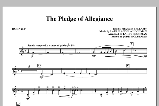 Laurie Angela Hochman The Pledge of Allegiance - F Horn sheet music notes and chords. Download Printable PDF.