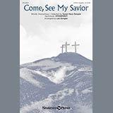 Download or print Lee Dengler Come, See My Savior Sheet Music Printable PDF 10-page score for A Cappella / arranged SATB Choir SKU: 156988.