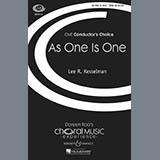 Download Lee R. Kesselman 'As One Is One' Printable PDF 23-page score for Festival / arranged SATB Choir SKU: 71417.