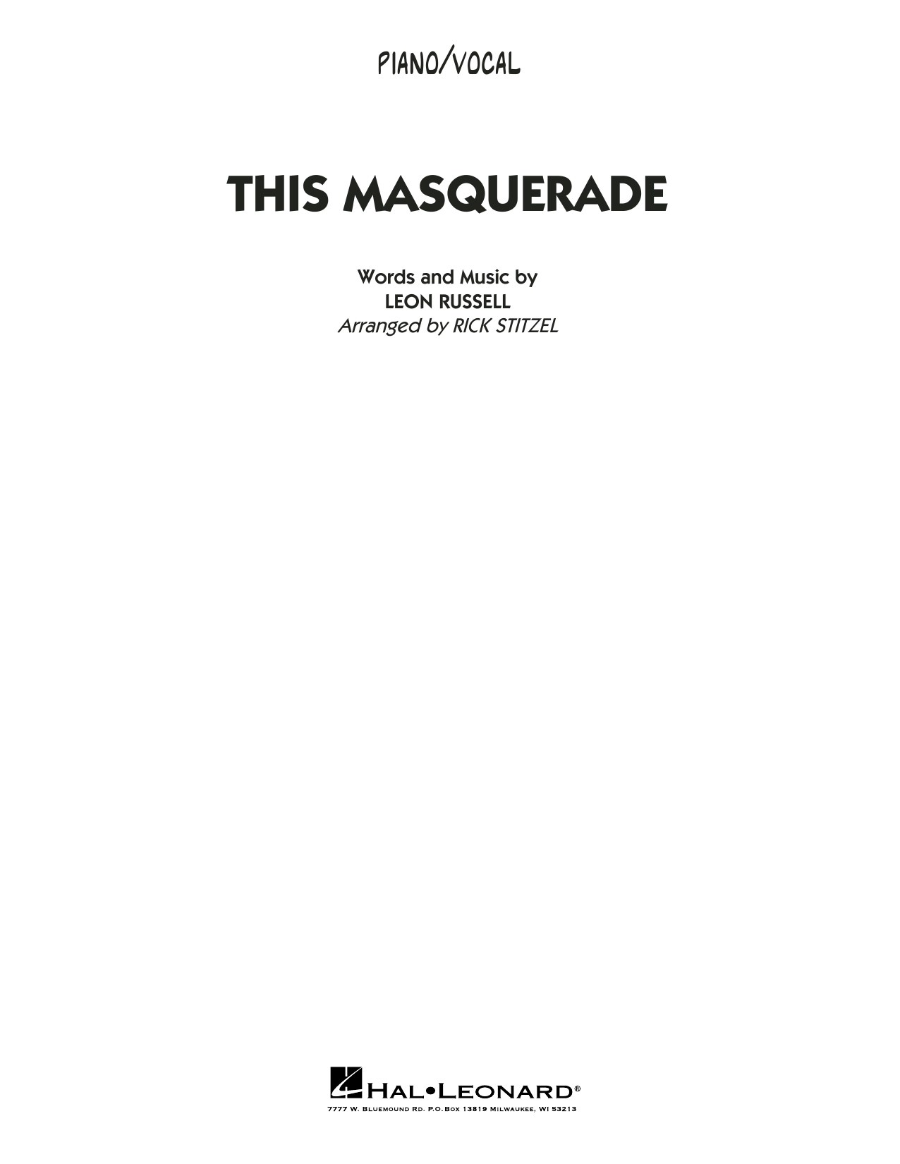 Leon Russell This Masquerade (arr. Rick Stitzel) - Piano/Vocal sheet music notes and chords. Download Printable PDF.