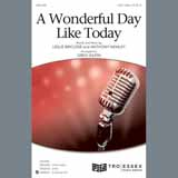 Download or print Leslie Bricusse & Anthony Newley A Wonderful Day Like Today (arr. Greg Gilpin) Sheet Music Printable PDF 8-page score for Jazz / arranged 2-Part Choir SKU: 409597.
