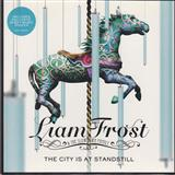 Download or print Liam Frost & The Slowdown Family The City Is At A Standstill Sheet Music Printable PDF 8-page score for Pop / arranged Piano, Vocal & Guitar (Right-Hand Melody) SKU: 43916.