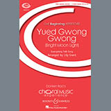 Download or print Lily Grant Yued Gwong Gwong (Bright Moon Light) Sheet Music Printable PDF 10-page score for Concert / arranged 2-Part Choir SKU: 186690.