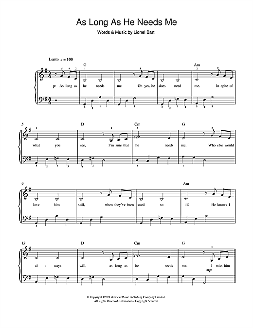 Lionel Bart As Long As He Needs Me (from Oliver!) sheet music notes and chords. Download Printable PDF.
