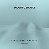 Ludovico Einaudi 'Campfire Var. 1 (from Seven Days Walking: Day 5)' 4-page score for Classical / arranged Piano Solo SKU: 419583.